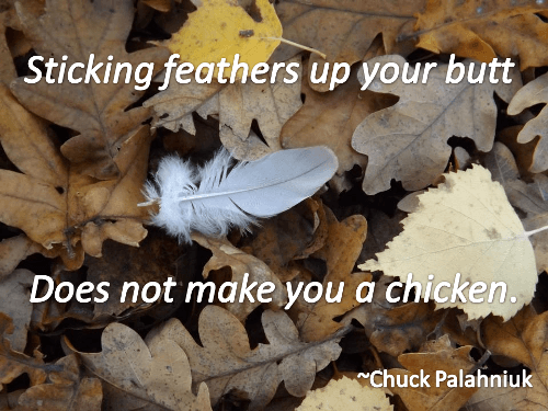 Humorous recovery quote by Chuck Palahniuk