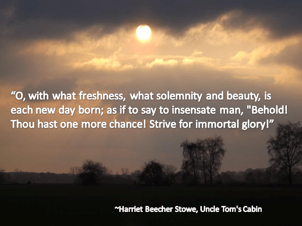 Recovery Quote about a new day by Harriet Beecher Stowe