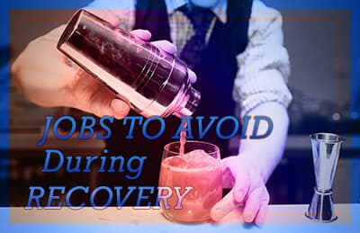 5 Jobs to Avoid in Addiction Treatment and Recovery
