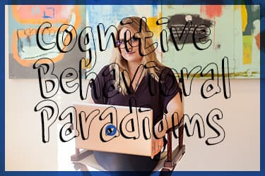 Cognitive and Behavioral Paradigms