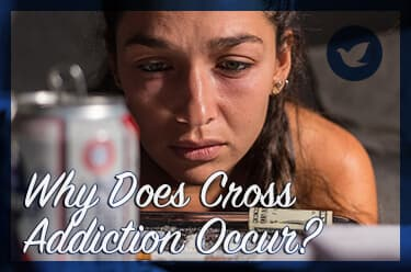 Why Does Cross Addiction Occur?