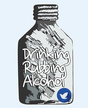drinking rubbing alcohol