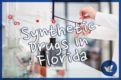 Common Synthetic Drugs In Florida