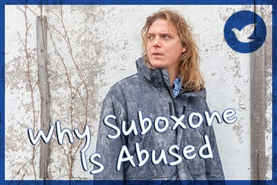 Why Suboxone Is Abused
